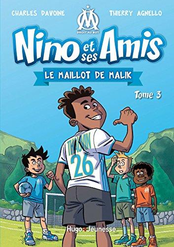 Nino et ses amis, Tome 3 : Le maillot de Malik par From Hugo Jeunesse