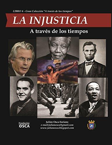 La Injusticia: A través de los tiempos