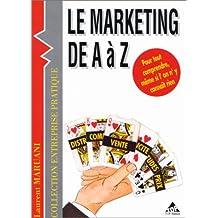 Le marketing de A à Z