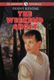 The Weekend Ghost (Andersen Paperbacks)