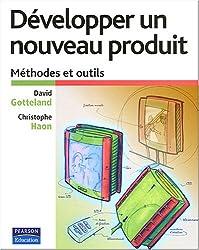 Développer un nouveau produit: Méthodes et outils