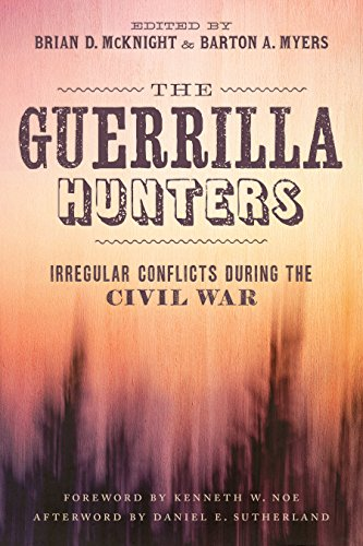 The Guerrilla Hunters: Irregular Conflicts during the Civil War (Conflicting Worlds: New Dimensions of the American Civil War) (English Edition) (Aaron Astor)