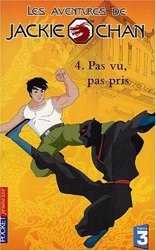 Les Aventures de Jackie Chan, tome 4 : Pas vu, pas pris