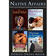 Native Affairs (Four Contemporary American Indian Romances) (English Edition)