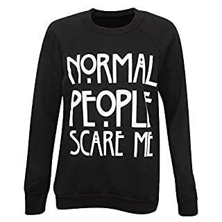 NEW WOMEN LADIES NORMAL PEOPLE SCARE ME AMERICAN HORROR SWEATSHIRT JUMPER 8-14