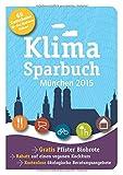 Klimasparbuch München 2015: Klima schützen & Geld sparen