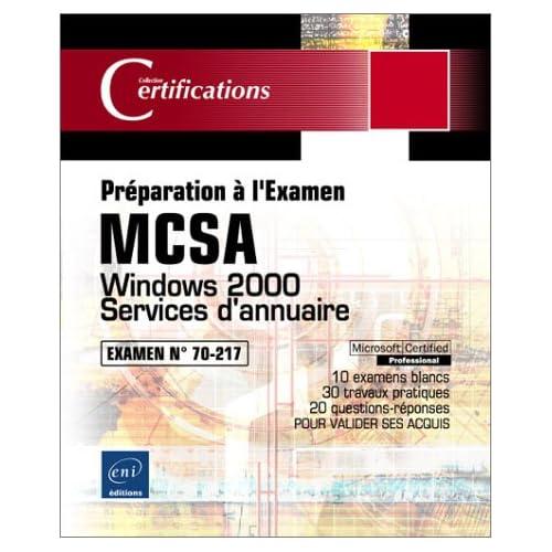 Windows 2000 Services d'annuaire - Examen 70-217