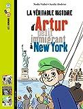 Telecharger Livres La veritable histoire d Artur petit immigrant a New York (PDF,EPUB,MOBI) gratuits en Francaise