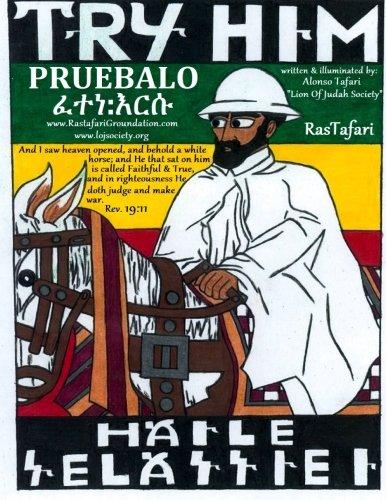 TRY HIM RasTafari Coloring Book In English & Espanol: TRY His Imperial Majesty Haile Selassie I Jah RasTafari Coloring Book in English & Espanol por Alonso Tafari