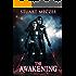 The Awakening: (Hasea Chronicles Book 1)