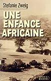 Image de Une Enfance africaine