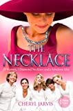 - 51AVE 5lQFL - The Necklace: A true story of 13 women, 1 diamond necklace and a fabulous idea