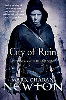 City of Ruin: Legends of the Red Sun: Book Two by [Newton, Mark Charan]