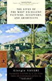 Lives of the Most Eminent Painters, Sculptors and Architects (Modern Library)