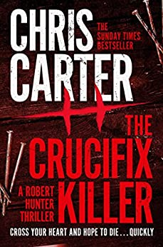 The Crucifix Killer (Robert Hunter Book 1) by [Carter, Chris]