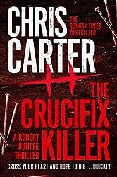 The Crucifix Killer (Robert Hunter Book 1)