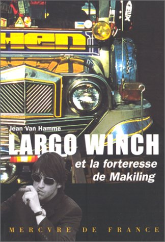 Largo Winch et la forteresse Makiling