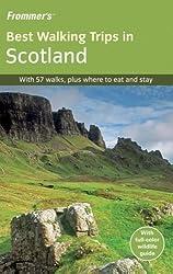 Frommer's Best Walking Trips in Scotland (Great Walks)