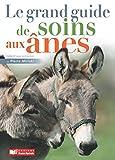 Image de Le grand guide des soins pour les ânes