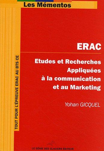 ERAC: Etudes et Recherches Appliquées à la Communication et au Marketing. par Yohan Gicquel