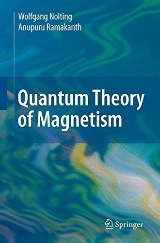 Quantum Theory of Magnetism (English Edition)