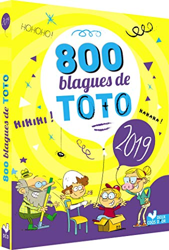 800 blagues de Toto 2019 par Collectif