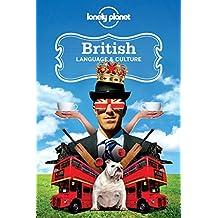 British Language & Culture (Lonely Planet Language & Culture)