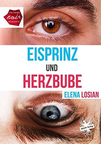 Eisprinz und Herzbube (Edition Polygon Noir)