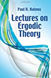 Lectures on Ergodic Theory (Dover Books on Mathematics)