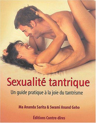Sexualité tantrique : Un guide pratique à la joie du tantrisme