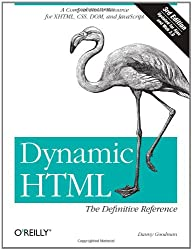 Dynamic HTML - The Definitive Reference 3e