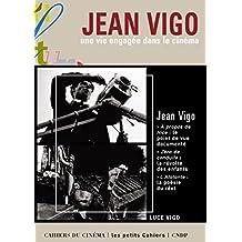 Jean Vigo, une vie engagée dans le cinéma