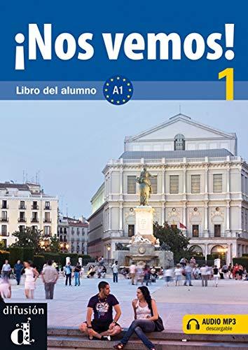 ¡Nos vemos! 1. Libro del alumno + CD (Nivel A1) (Ele - Texto Español)