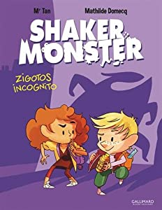 "Afficher ""Shaker monster n° 2 Zigotos incognito"""