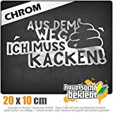 Aus dem Weg Muss kacken! Shit Klo Termin 20 x 10 cm IN 15 FARBEN - Neon + Chrom! Sticker Aufkleber
