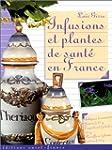 Infusions et Plantes de sant� en France