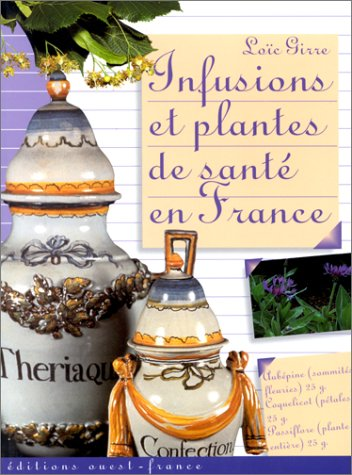 Infusions et Plantes de santé en France