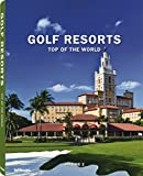 Golf Resorts, Top of the World