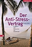Der Anti-Stress-Vertrag (Amazon.de)