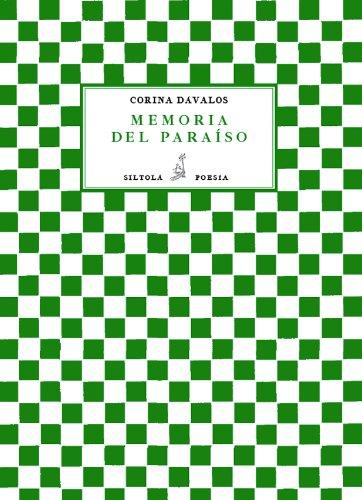 Memoria del paraíso (Poesia (siltola)) por Corina  Dávalos