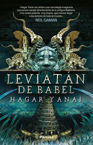 El leviatán de Babel por Hagar Yanai