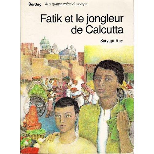 """<a href=""""/node/46585"""">Fatik et le jongleur de Calcutta</a>"""