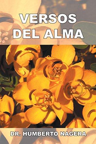 Versos Del Alma por Dr. Humberto Nagera