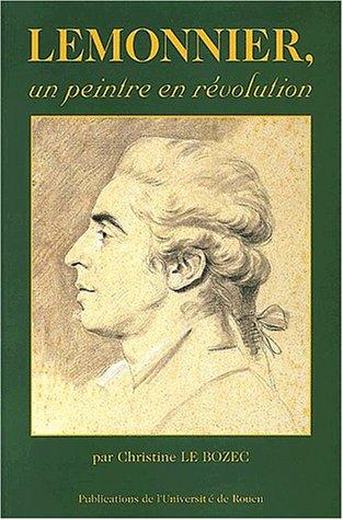 Lemonnier, un peintre en révolution par Christine Le Bozec (Broché)