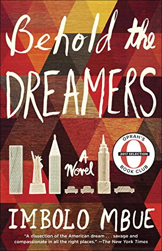 Behold the Dreamers (Oprah's Book Club): A Novel (Oprah Book Club)