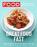 Everyday Food: 250 Recipes for Easy, Delicious Meals All Year Long