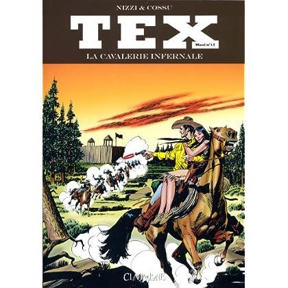 Tex Maxi, Tome 12 : La cavalerie infernale