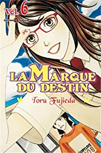 La marque du destin Edition simple Tome 6