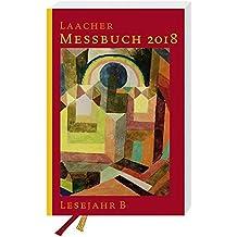 Laacher Messbuch 2018 kartoniert: Lesejahr B