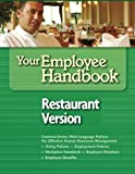Your Employee Handbook Restaurant Version: Human Resources Policies and Procedures